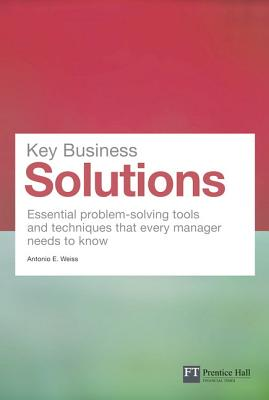 Business Solutions By Weiss, Antonio E.