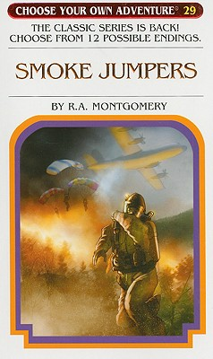Smoke Jumpers By Montgomery, R. A.
